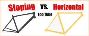 Read more about the article Sloping vs. Horizontal Top Tube: Pros & Cons Compared (simple illustrations)