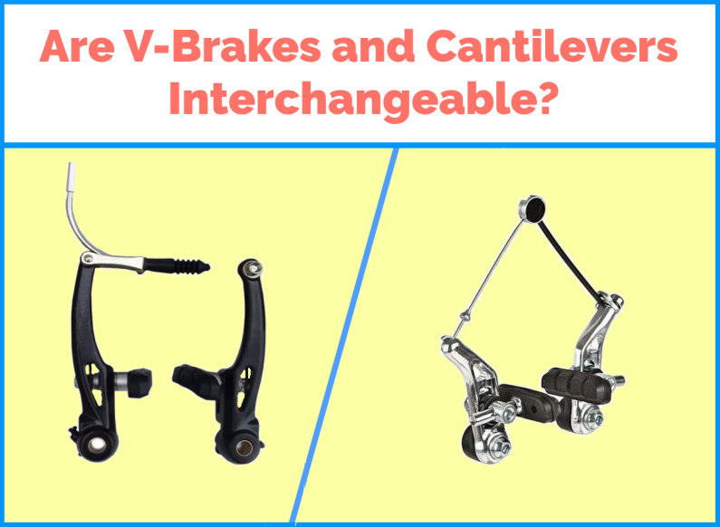Read more about the article Are Cantilever Brakes and V-brakes Interchangeable?