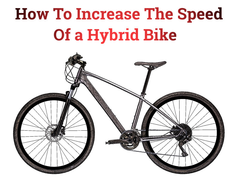 Read more about the article 10 Simple Tips That Will Increase the Speed of Your Hybrid