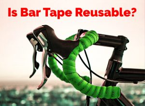 Read more about the article Is Bar Tape Reusable?