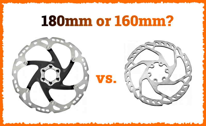 Read more about the article 160mm vs. 180mm Rotors? (Pros and Cons Compared)