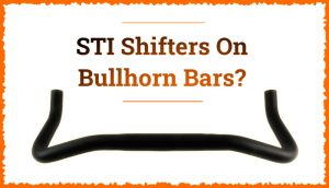 Read more about the article Can You Put STI Shifters On Bullhorn Bars?