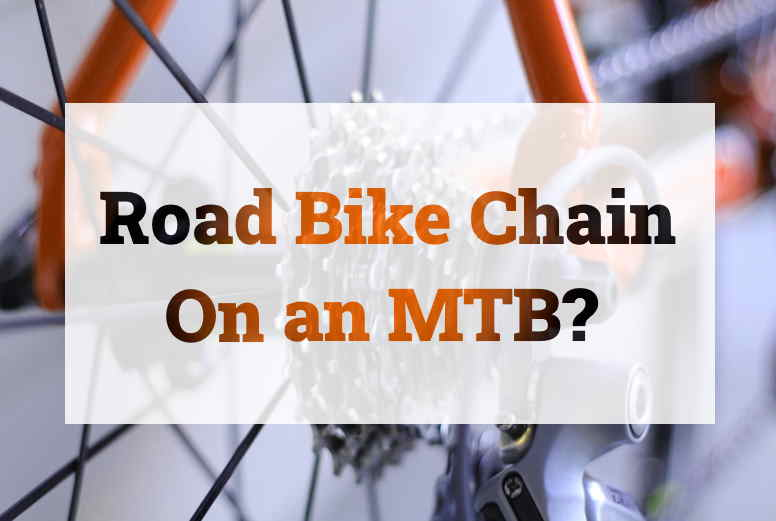 Read more about the article Can You Use a Road Bike Chain on a Mountain Bike?