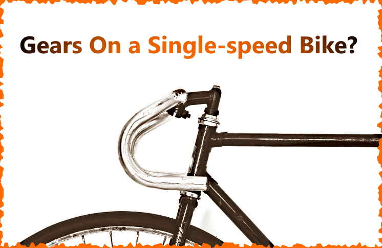 Read more about the article Can You Put Gears On a Fixie?