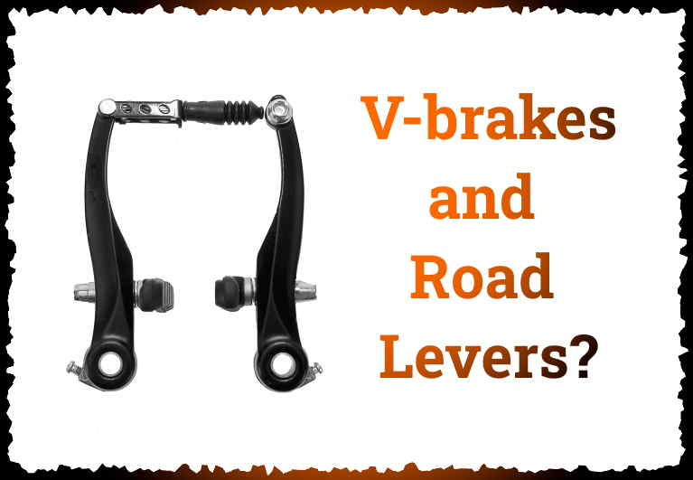 Read more about the article Can You Use V-brakes With Road Levers?