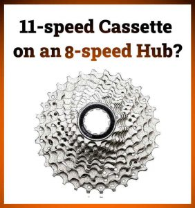 Read more about the article Can You Put an 11-speed Cassette on an 8-speed Hub?