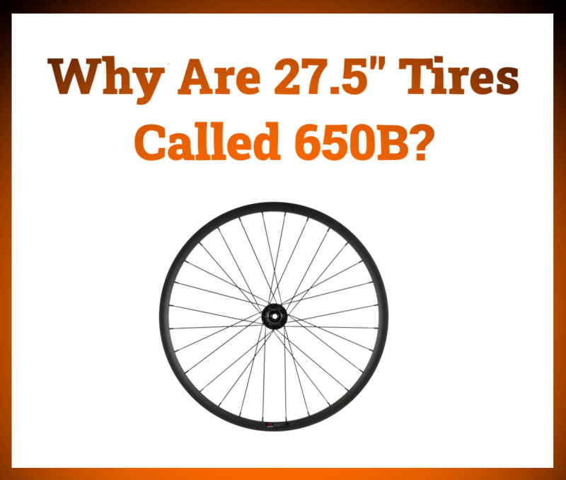 Read more about the article Why Are 27.5″ Wheels Called 650B?