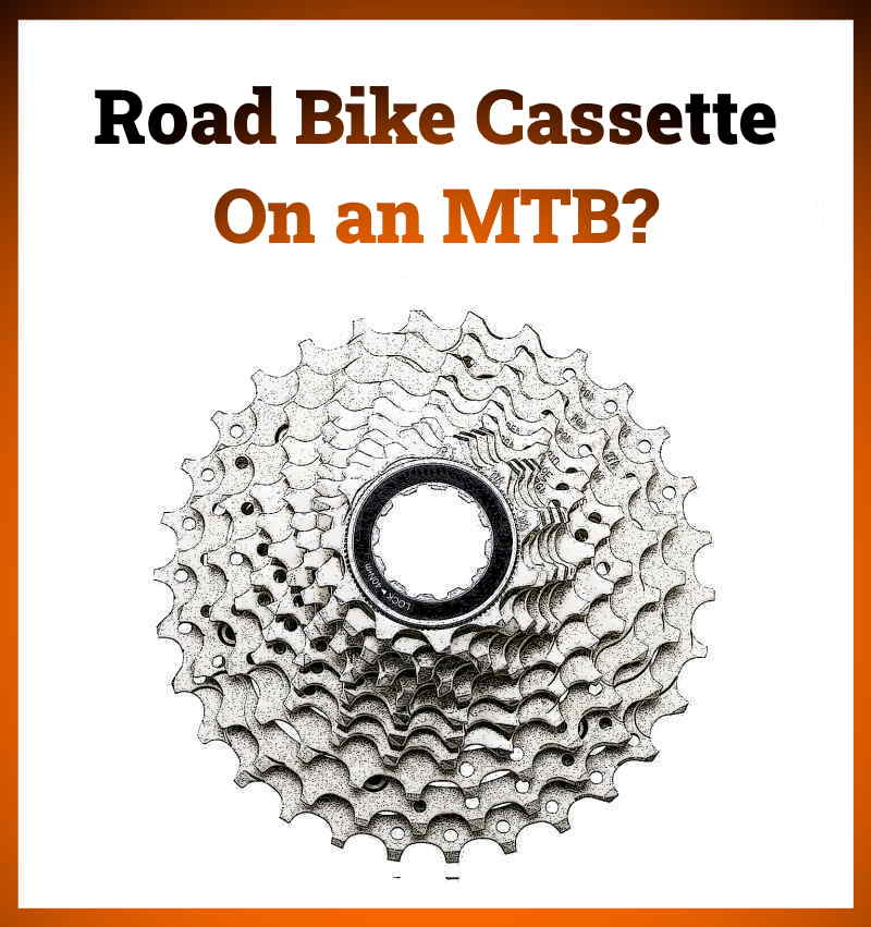 Read more about the article Can I Use a Road Bike Cassette On a Mountain Bike?