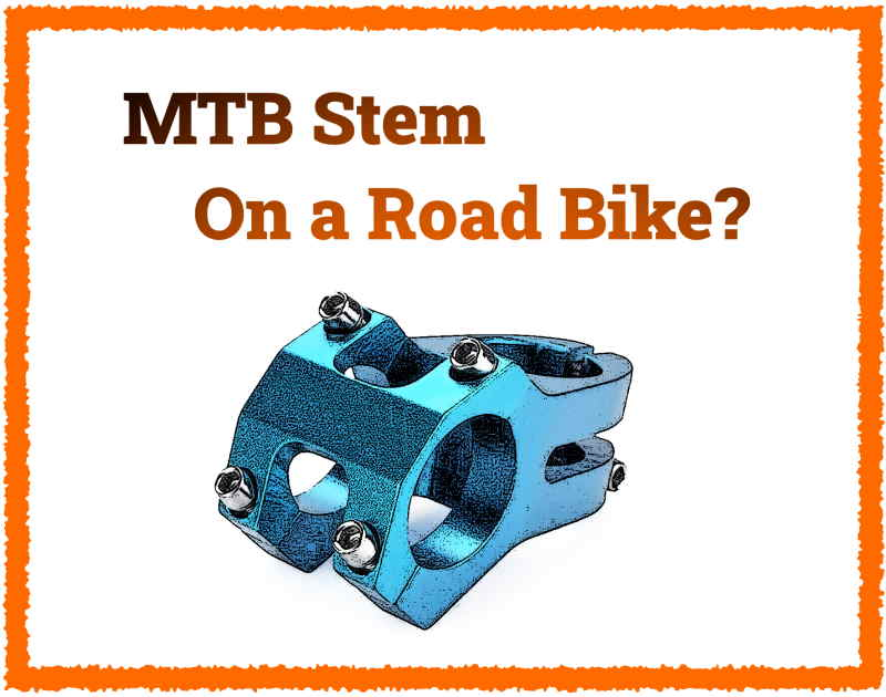 Read more about the article Can You Use a Mountain Bike Stem On a Road Bike?