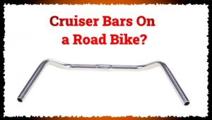 Read more about the article Can You Put Cruiser Handlebars On a Road Bike?