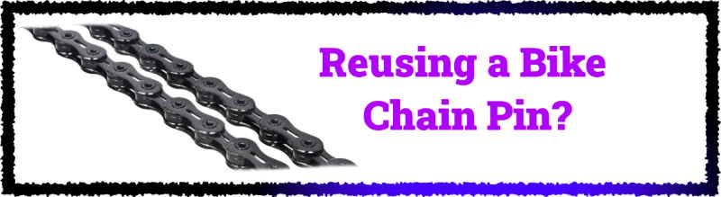 Read more about the article Can I Reuse a Bike Chain Link Pin?