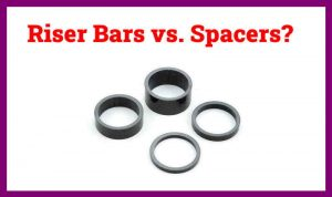 Read more about the article Riser Bars or Spacers? (Rising Bicycle Handlebars)