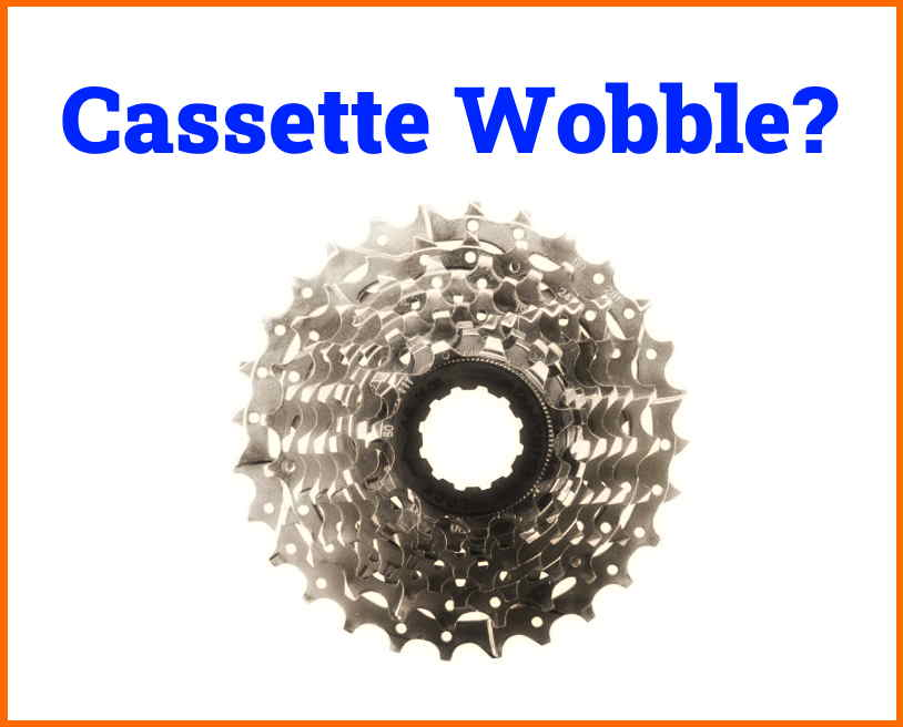 Read more about the article Why Does My Bike Cassette Wobble? (Simple Explanation)