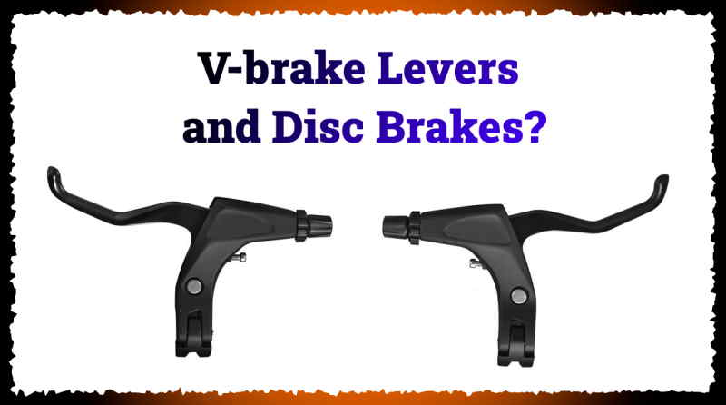 Read more about the article Can I Use V-brake Levers With Disc Brakes?