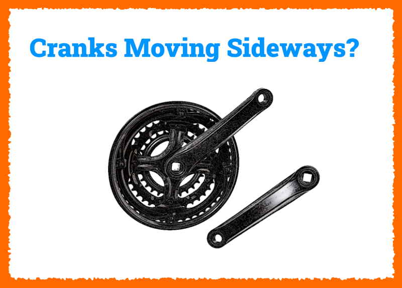 Read more about the article Why Are My Bike's Cranks Moving from Side to Side?